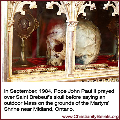 Pope John Paul II prayed over Stain Brebeuf's skull