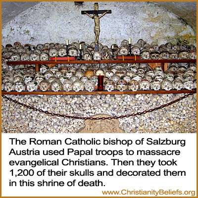 The Roman Catholic Bishop of Salzburg Austria used Papal troops to massacre Christians. Then put 1,200 of their skulls and decorated them in this shrine of death, close up