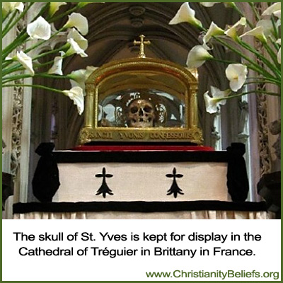 The skull of St. Yves is displayed in the Cathedral of Treguier in Brittany in France